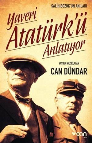 YAVERİ ATATÜRK'Ü ANLATIYOR (YENİ KAPAK)