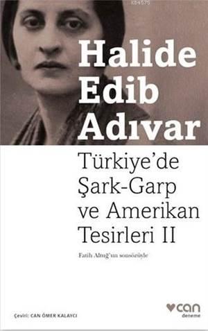 Türkiye' de Şark-Garp ve Amerikan Tesirleri II