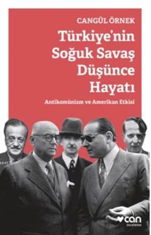 Türkiye'nin Soğuk Savaş Düşünce Hayatı; Antikomünizm ve Amerikan Etkisi