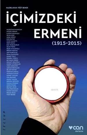 İçimizdeki Ermeni (1915-2015)