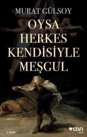 OYSA HERKES KENDİSİYLE MEŞGÜL (YENİ KAPAK)