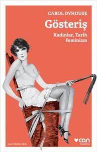 Gösteriş - Kadınlar, Tarih Feminizm