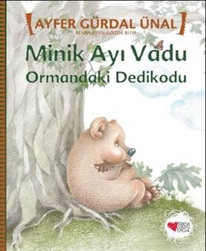 Minik Ayı Vadu Ormandaki Dedikodu