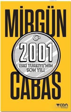 2001 Eski Türkiye' ...
