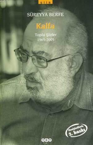 Kalfa - Toplu Şiirler 1965-2005, 3.Baskı