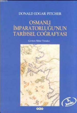 Osmanli İmparatorluğu'Nun Tarihsel Coğrafyasi 4.B.