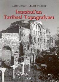 İstanbul'un Tarihsel Topografyası