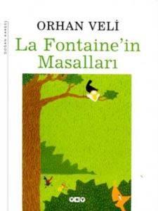 La Fontaine'in Masalları, Orhan Veli Kanık