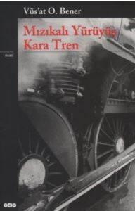 Mızıkalı Yürüyüş-Kara Tren