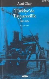 Türkiye'de Tayyare ...
