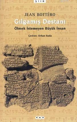 Gilgamiş Destani  6.Baskı