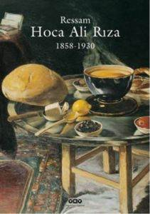 Ressam Hoca Ali Rıza 1858 – 1930