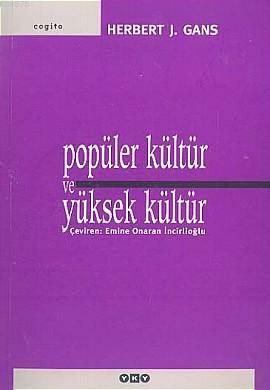 Popüler Kültür Ve Yüksek Kültür 4.Baskı