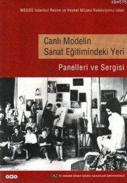Canlı Modelin Sanat Eğitimindeki Yeri