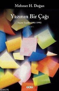 Yazının Bir Çağı; Seçme Yazılar (1966-1998)