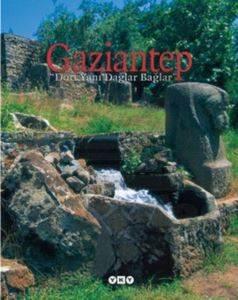Gaziantep - Dört Yanı Dağlar Bağlar