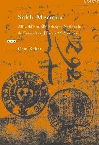 Saklı Mecmua; Ali Ufkî Bıblıothéque Nationale De France'taki (Turc 292) Yazması