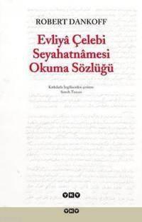 Evliya Çelebi Seyahatnamesi Okuma Sözlüğü 2.Bsk