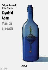 Kiyidaki Adam (2.Bsk)