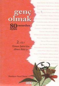 """Genç Olmak """"80 Yazardan 80 Öykü"""" 2. Cilt"""