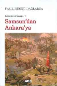 Samsun'dan Ankaraya / Bağımsızlak Savaşı - 1