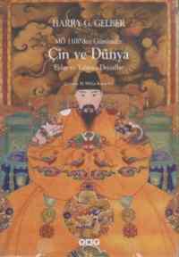 Çin ve Dünya : MÖ 1100'den Günümüze Ejder ve Yabancı Deccaller