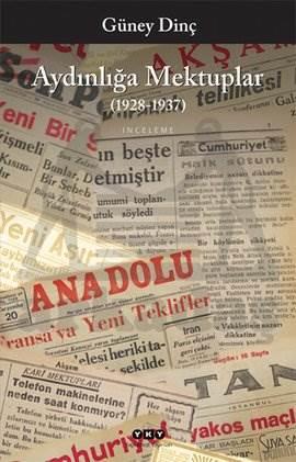 Aydınlığa MEktuplar (1928-1937)