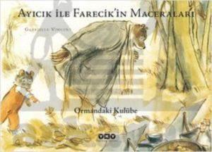 Ayıcık ile Farecik'in Maceraları 2 - Ormandaki Kulübe