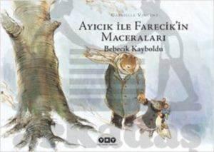 Ayıcık ile Farecik'in Maceraları 3 - Bebecik Kayboldu