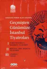 Geçmişten Günümüzeİstanbul Tiyatroları