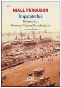 İmparatorluk-Britanyanın Modern Dünyayı Biçimlendirişi