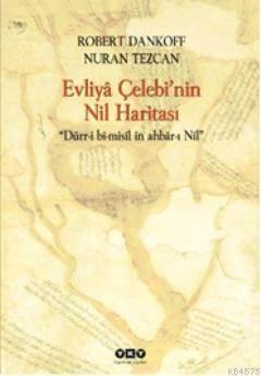 Evliya Çelebi'Nin Nil Haritasi 1.Baskı