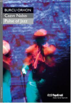 Cazın Nabzı / Pulse Of Jazz