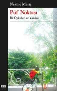 Püf Noktası İlk Öyküler Ve Yazıları