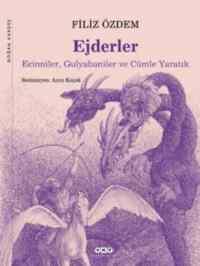 Ejderler-Ecinniler,Gulyabaniler ve Cümle Yaratıklar
