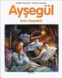 Ayşegül 41 Evin Hayaleti