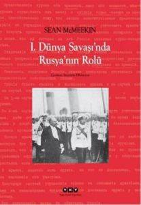 1.Dünya Şavaşı'nda Rusya'nın Rolü