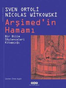 Arşimed'in Hamamı - Bir Bilim Söylenceleri Kitapçığı