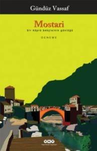 Mostari – Bir Köprü Bekçisinin Günlüğü