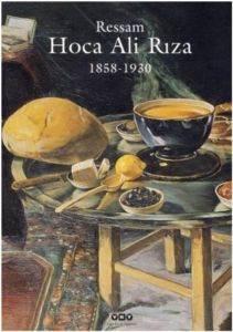 Ressam Hoca Ali Rıza (1858-1930)