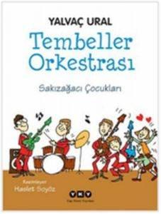 Tembeller Orkestrası – Sakızağacı Çocukları