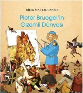 Pieter Bruegel'in Gizemli Dünyası