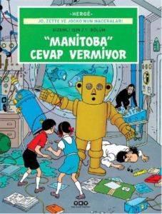 Manitoba Cevap Vermiyor 3 – Jo, Zette ve Jocko'nun Maceraları