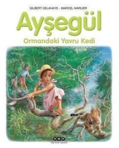 Ayşegül 58 – Ormandaki Yavru Kedi