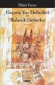 Geçmiş Yaz Defterleri ~ Bulanık Defterler