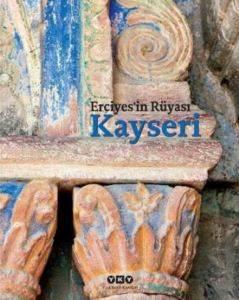 Erciyes'in Rüyası Kayseri