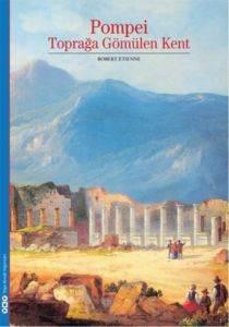 Pompei Toprağa Gömülen Kent