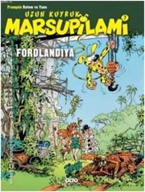Fordlandiya -7 / Marsupilami