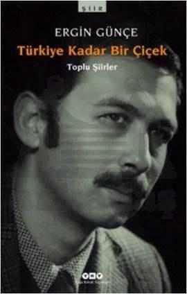 Türkiye Kadar Bir Çiçek - Toplu Şiirler