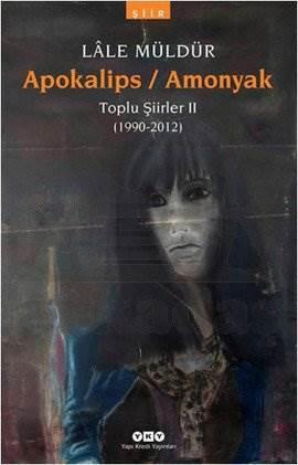 Apokalips – Amonyak Toplu Şiirler II (1990-2012)
